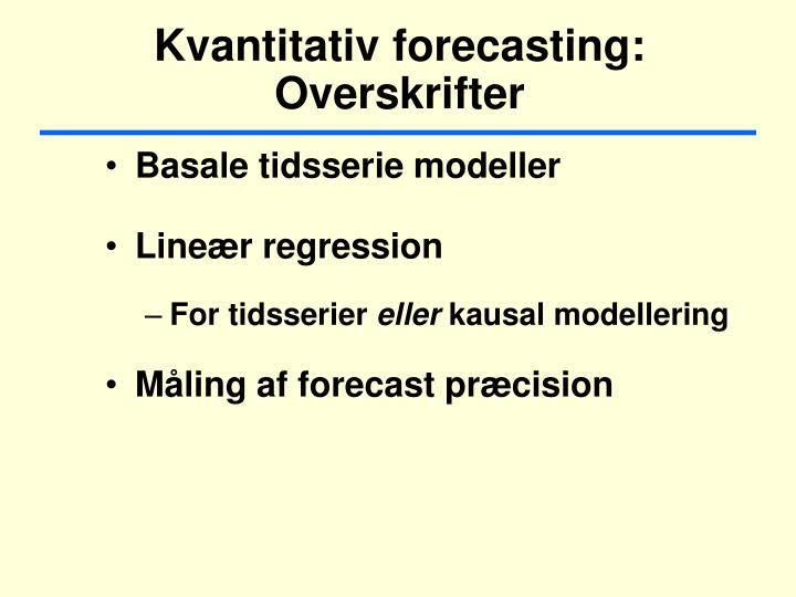 Kvantitativ forecasting: