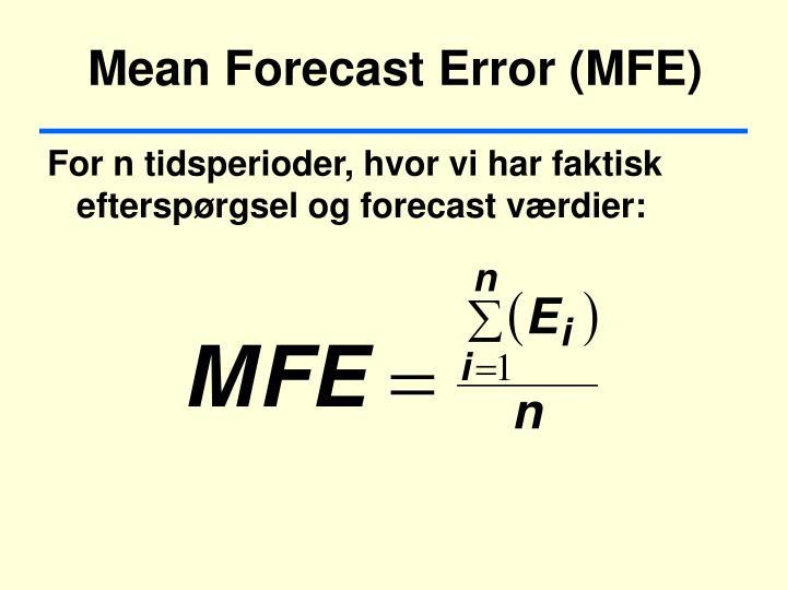 Mean Forecast Error (MFE)