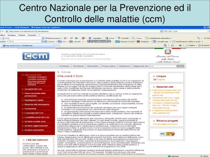 Centro Nazionale per la Prevenzione ed il Controllo delle malattie (ccm)