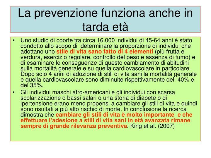 La prevenzione funziona anche in tarda età