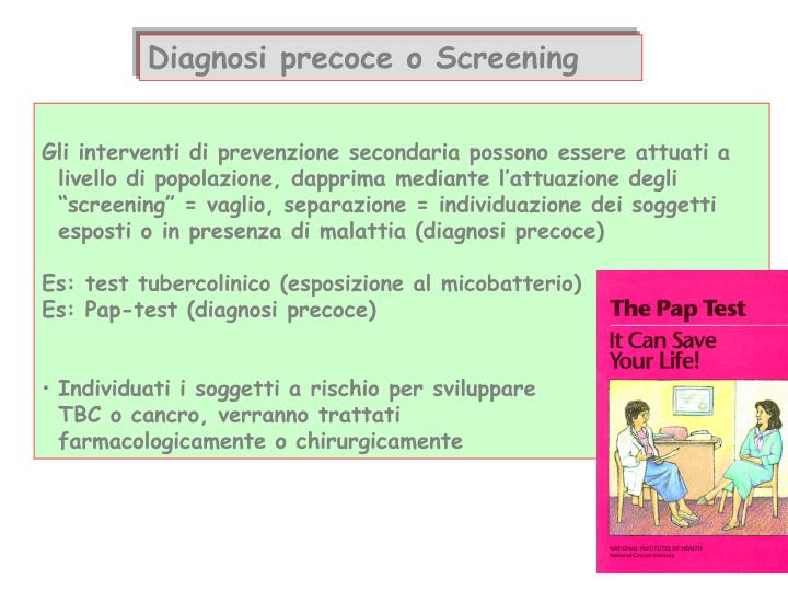 Diagnosi precoce o Screening