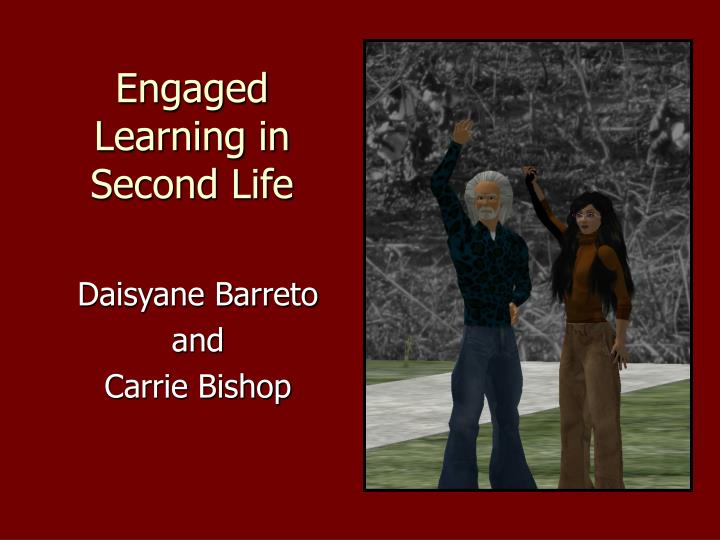 engaged learning in second life n.