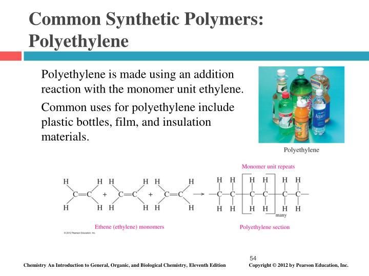 Common Synthetic Polymers: Polyethylene