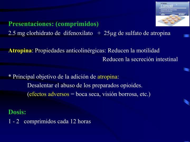 Presentaciones: (comprimidos)