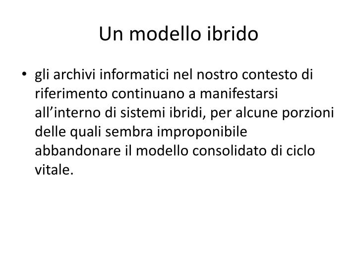 Un modello ibrido