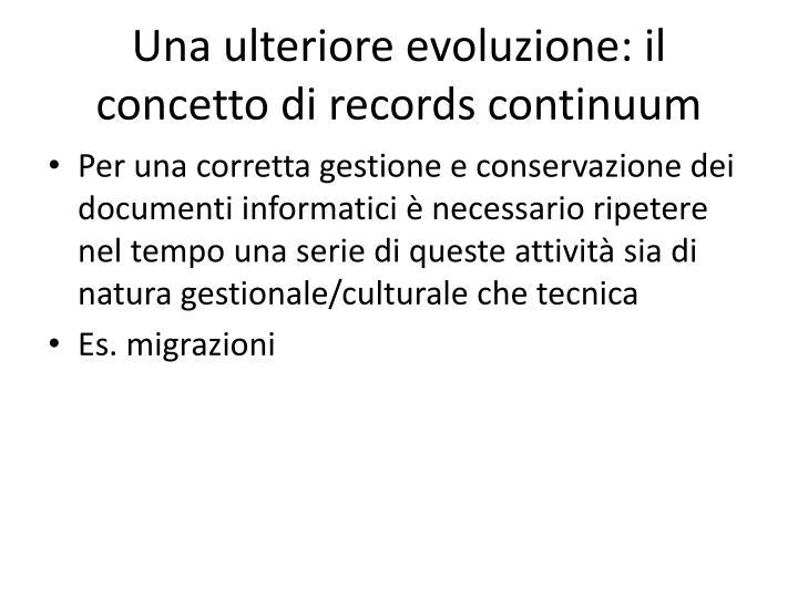 Una ulteriore evoluzione: il concetto di records continuum