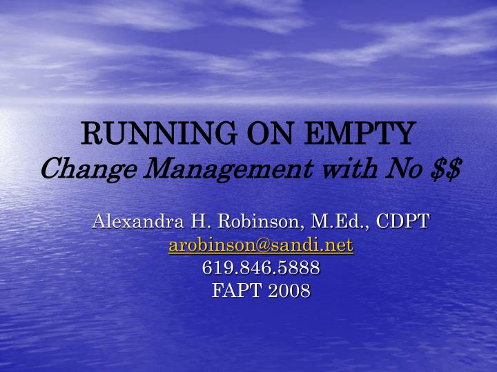 running on empty change management with no n.