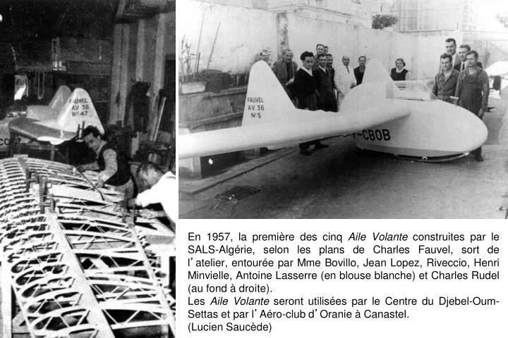 En 1957, la première des cinq