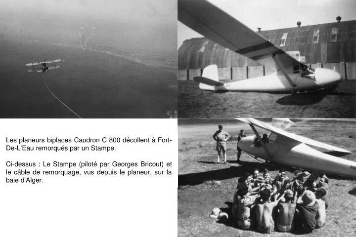 Les planeurs biplaces Caudron C 800 décollent à Fort-De-L