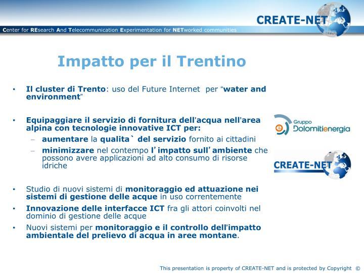 Impatto per il Trentino