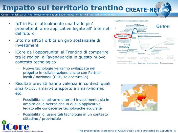 IoT in EU e' attualmente una tra le piu' promettenti aree applicative legate all' Internet del futuro