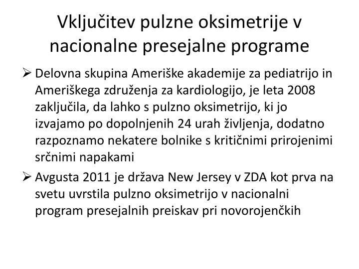 Vključitev pulzne oksimetrije v nacionalne presejalne programe