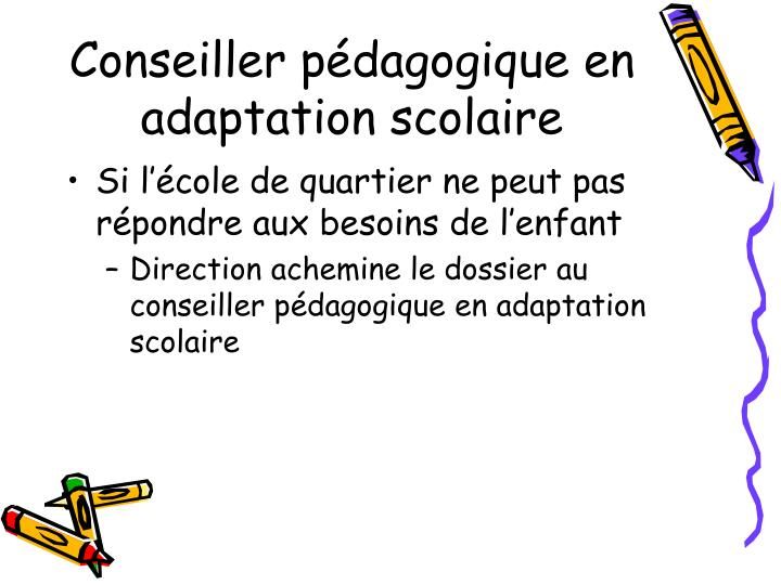 Conseiller pédagogique en adaptation scolaire