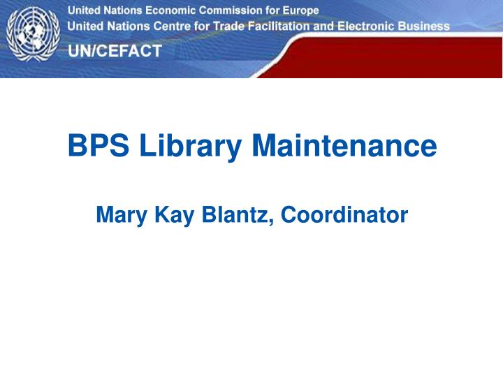 BPS Library Maintenance