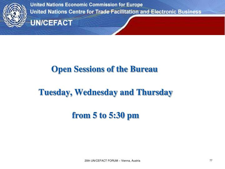 Open Sessions of the Bureau