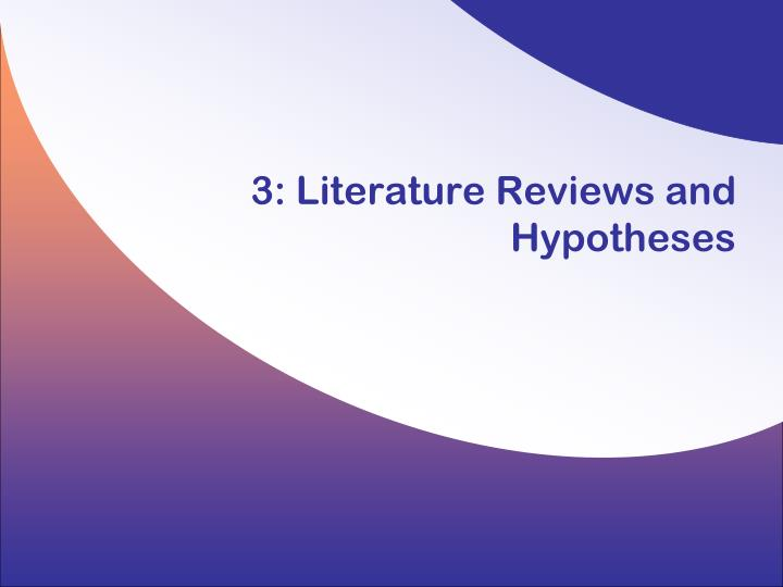 3 literature reviews and hypotheses