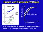 supply and threshold voltages