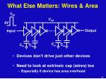 what else matters wires area