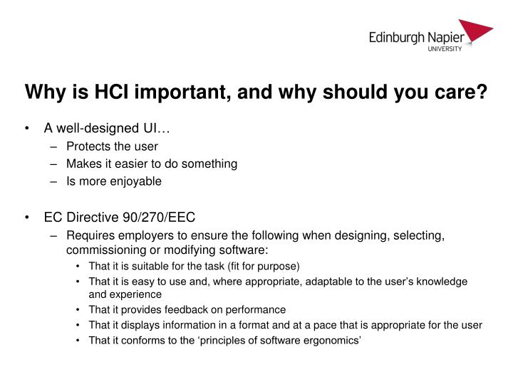 Why is HCI important, and why should you care?