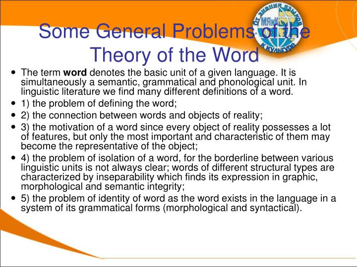 Some General Problems of the Theory of the Word