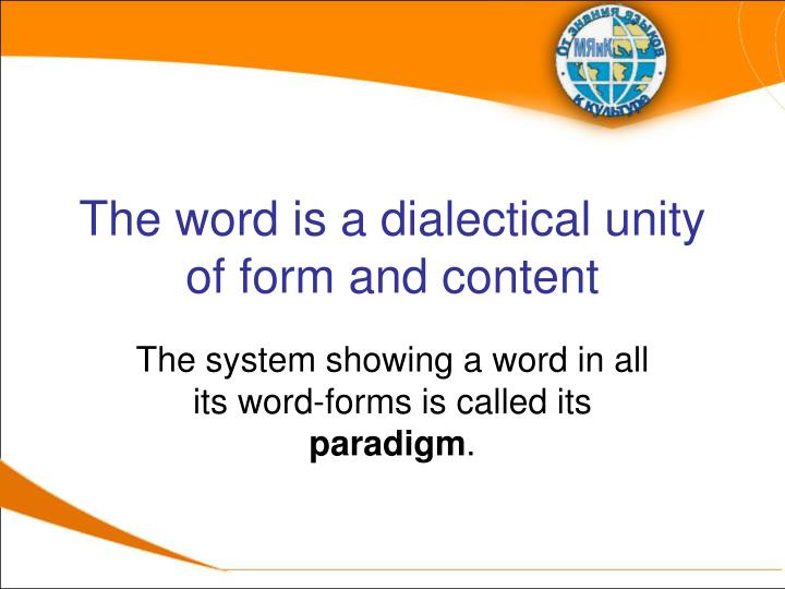 The word is a dialectical unity of form and content