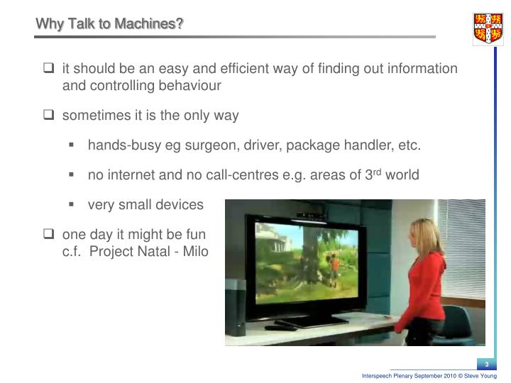 Why talk to machines