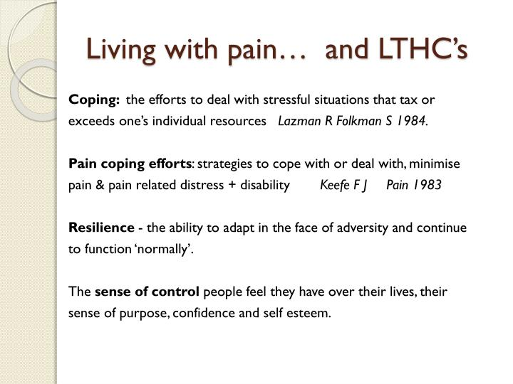 Living with pain…  and