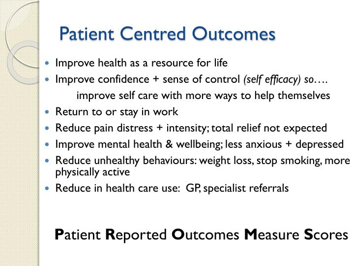 Patient Centred Outcomes