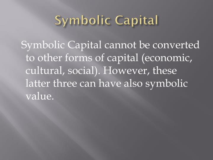 Ppt Pierre Bourdieu Cultural And Symbolic Capital Powerpoint