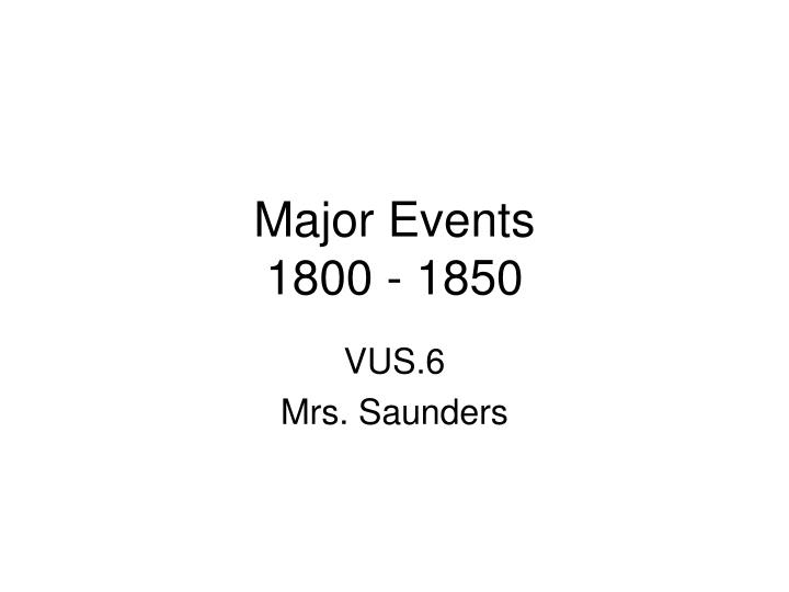 major events 1800 1850 n.