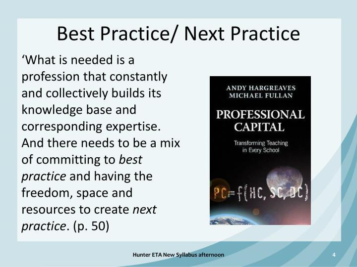 Best Practice/ Next Practice