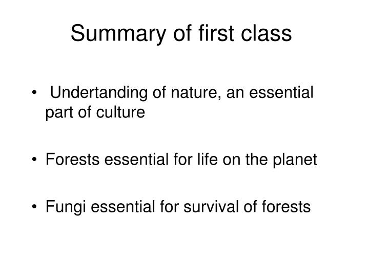 Summary of first class