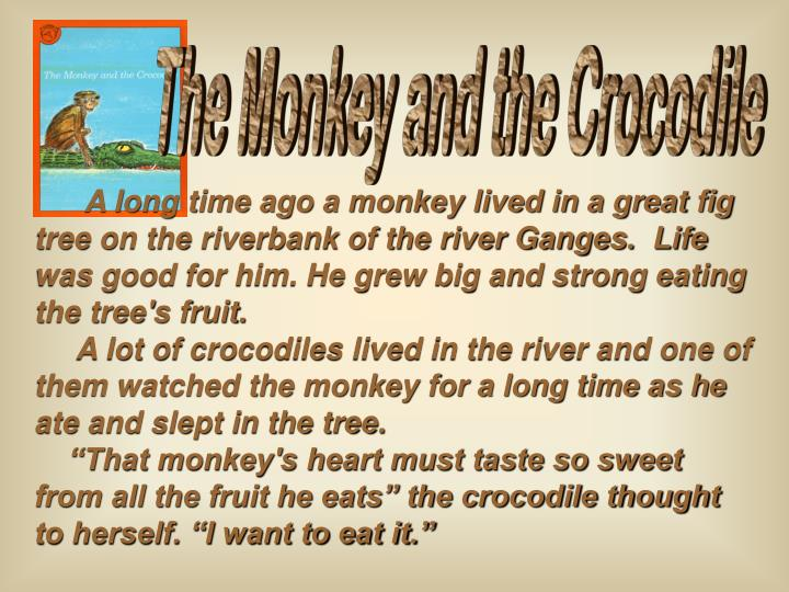 PPT - The Monkey and the Crocodile PowerPoint Presentation - ID:3085395