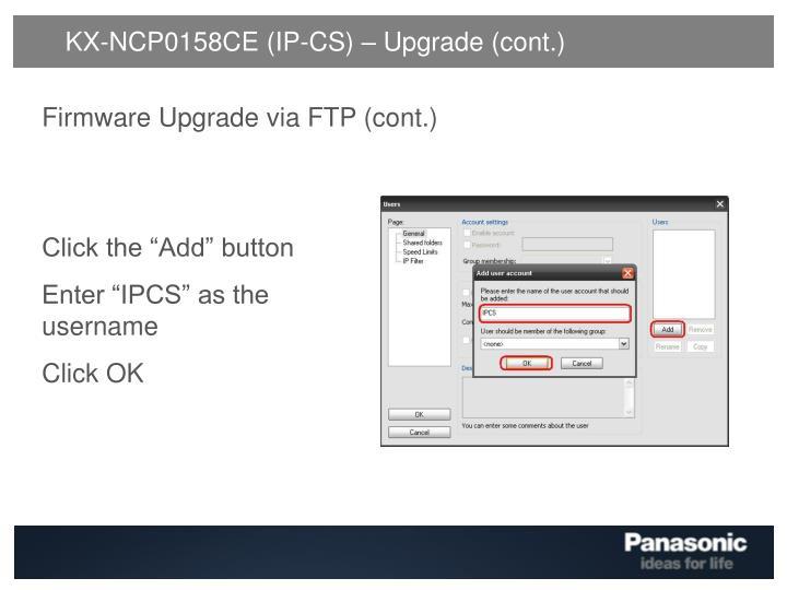 KX-NCP0158CE (IP-CS) – Upgrade (cont.)
