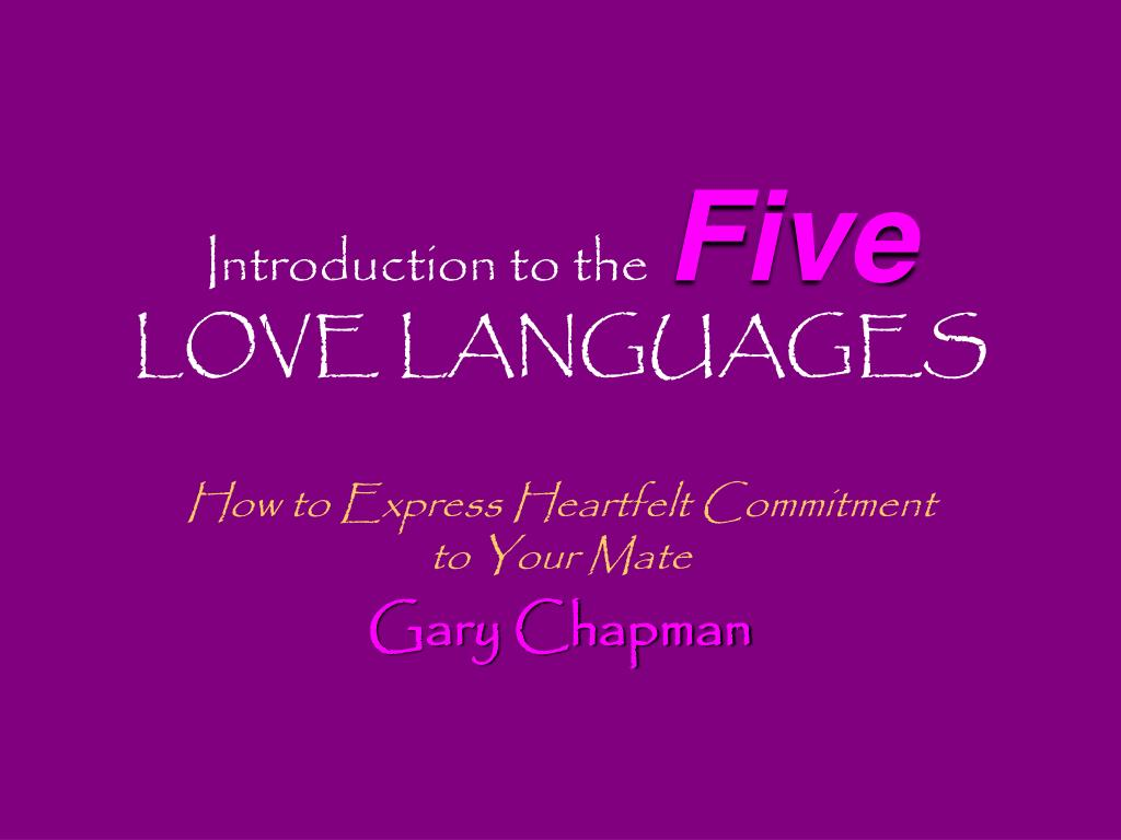 Introduction To The Five Love Languages N