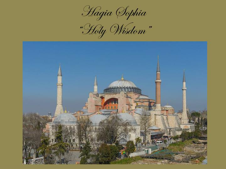Hagia sophia holy wisdom