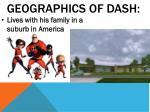 geographics of dash