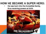 how he became a super hero