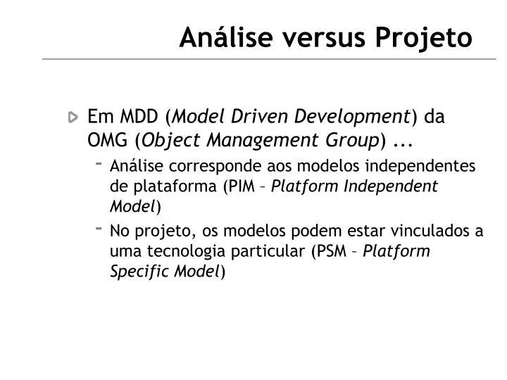 Análise versus Projeto