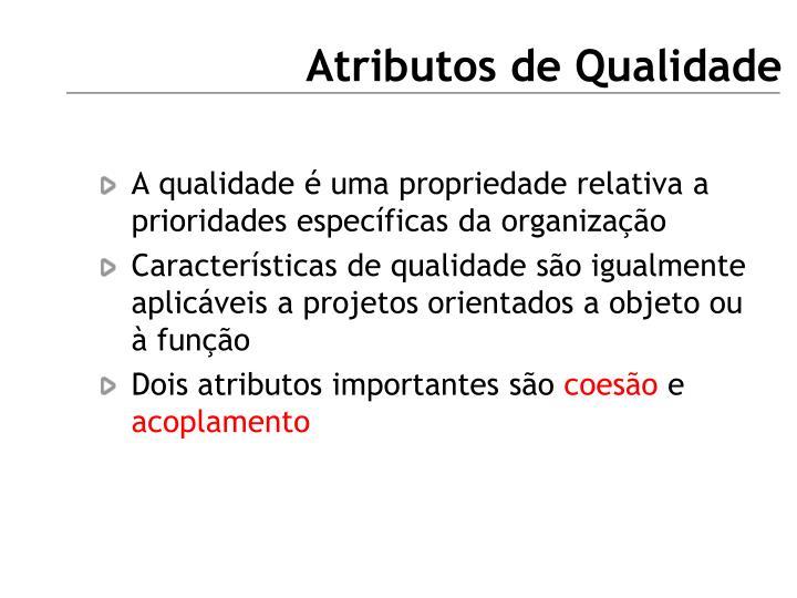 Atributos de Qualidade