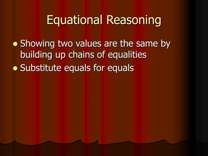 Equational Reasoning
