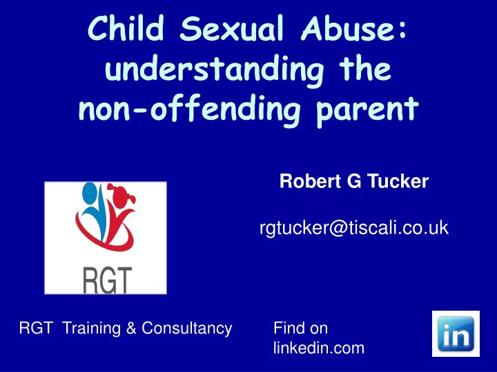 Child sexual abuse understanding the non offending parent