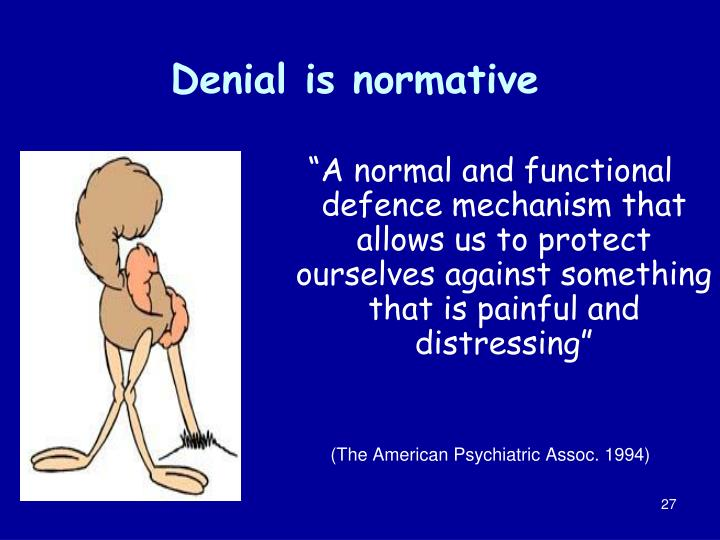 Denial is normative