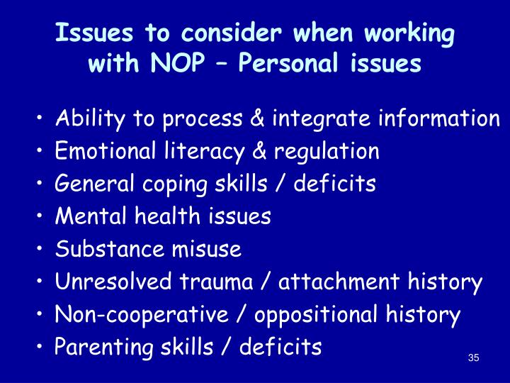 Issues to consider when working with NOP – Personal issues