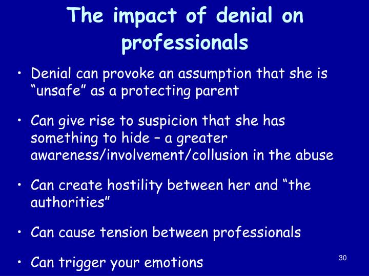 The impact of denial on professionals
