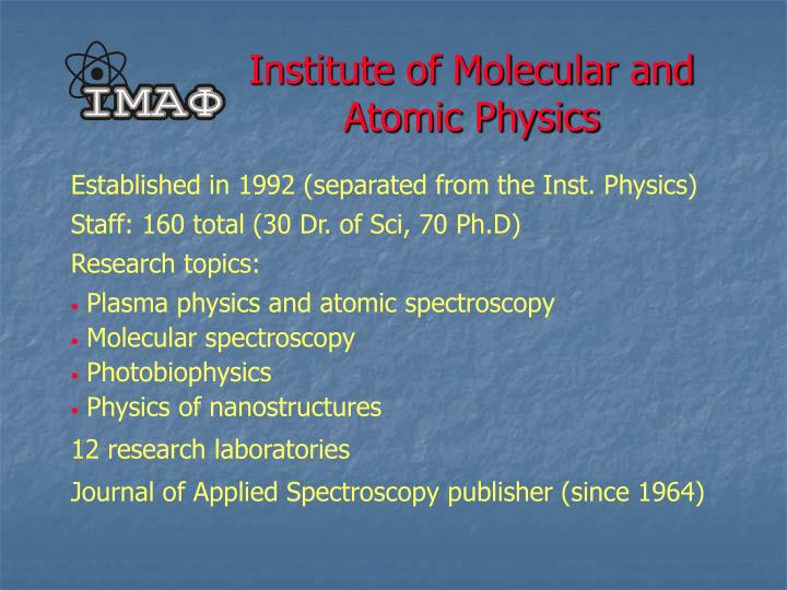 Institute of molecular and atomic physics