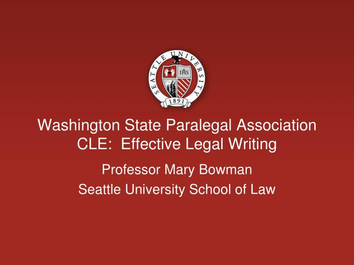 washington state paralegal association cle effective legal writing n.