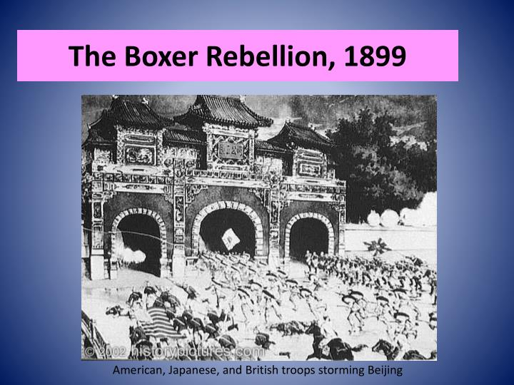 The Boxer Rebellion, 1899