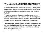 the arrival of richard parker