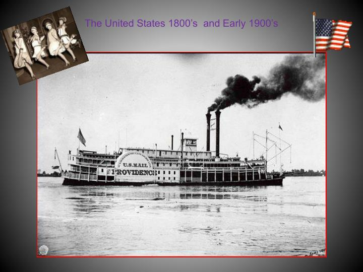 the immigration of outsiders into the united states in the 1800s and early 1900s But in the late 1800's and early 1900's, the us felt it was necessary for several reasons there were economic considerations many felt that the united states economy could only grow if it gained new foreign markets and raw materials from foreign acquisitions building up trade also meant having a.